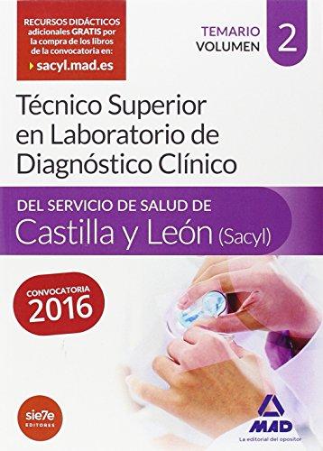 Técnico Superior en Laboratorio de Diagnóstico Clínico, Servicio de Salud de Castilla y León (SACYL)