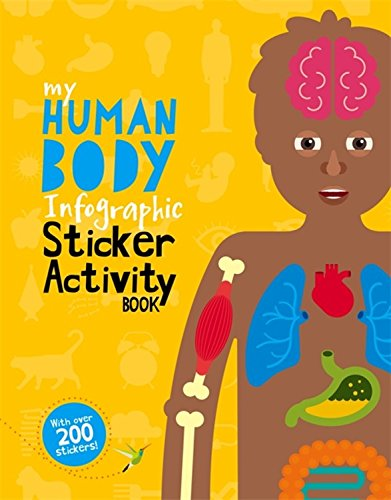 The Human Body (My Infographic Sticker Activity Book)