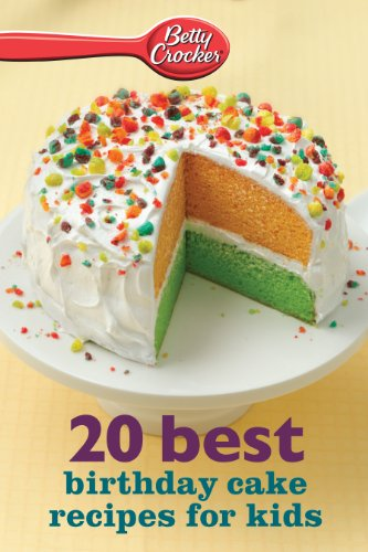 Betty Crocker 20 Best Birthday Cakes Recipes For Kids Betty Crocker