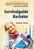 Survivalguide Bachelor. Leistungsdruck