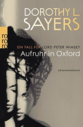 Aufruhr in Oxford (Ein Fall für Lord Peter Wimsey, Band 10) - Oxford übersetzung Englisch