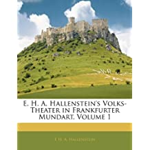 E. H. A. Hallenstein's Volks-Theater in Frankfurter Mundart, Erster Band