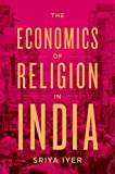#8: The Economics of Religion in India