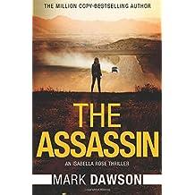 The Assassin (An Isabella Rose Thriller)