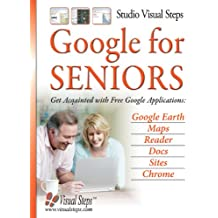 Google for Seniors: Get Acquainted With Free Google Applications