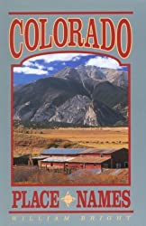 Colorado Place Names by William Bright (1993-05-02)