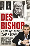 ISBN:  - My Dad Was Nearly James Bond
