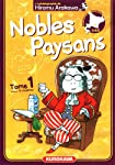 Nobles Paysans Edition simple Tome 1