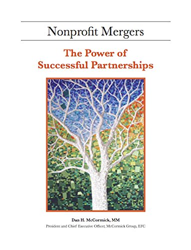 Nonprofit Mergers: The Power of Successful Partnerships (English Edition)