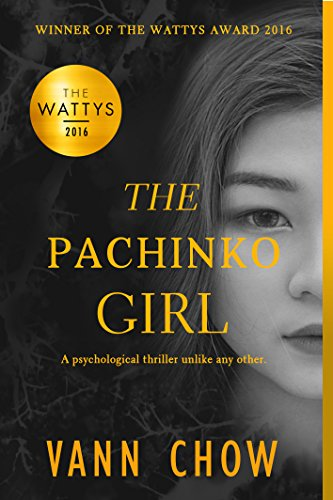 The Pachinko Girl: WINNER OF THE 2016 WATTYS AWARD (Tokyo Faces Trilogy) (English Edition)