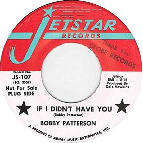 if-i-didnt-have-you-bobby-patterson-7-45