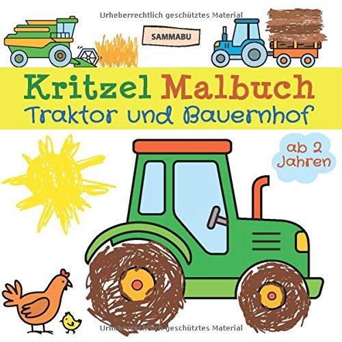 Kritzel Malbuch Traktor und Bauernhof ab 2 Jahren: Fahrzeuge und Tiere zum kreativen Kritzeln und Ausmalen