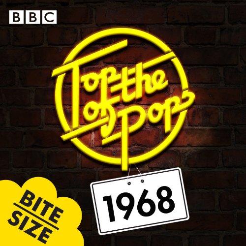 Top Of The Pops: 1968 Bitesize...