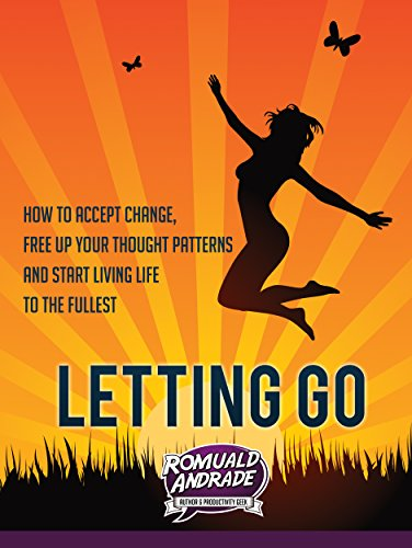 free kindle book LETTING GO: How to accept change, free up your thought patterns and start living life to the fullest