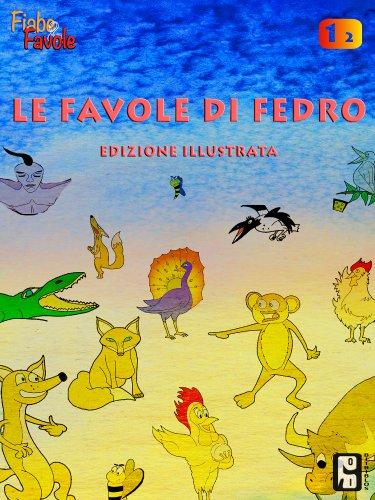 Le favole illustrate di Fedro (Le favole di Fedro Vol. 1) (Italian Edition) di Fedro