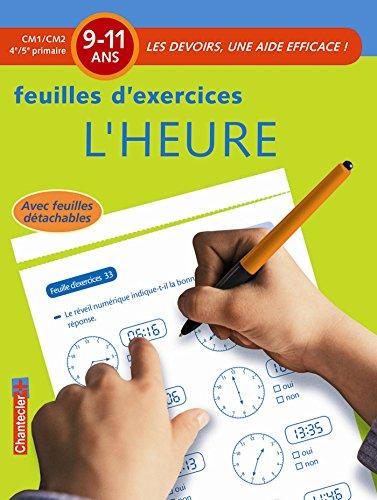 Les devoirs - Feuilles d'ex. L'heure (9-11 a.)
