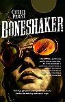 Boneshaker par Priest