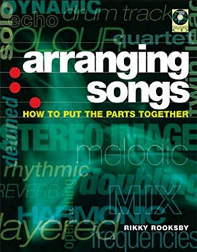 Arranging Songs - How to Put the Parts Together  +CD