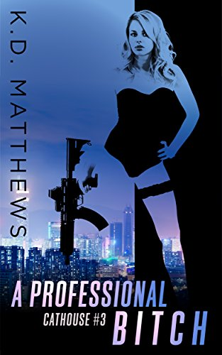 A Professional Bitch (Cathouse Series Book 3) (English Edition)