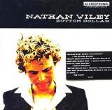 Songtexte von Nathan Wiley - Bottom Dollar