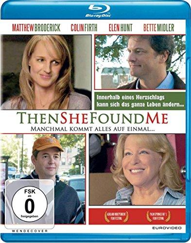 Then She Found Me - Manchmal kommt alles auf einmal... [Blu-ray]