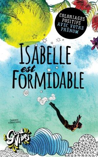 Isabelle est formidable: Coloriages positifs avec votre prnom