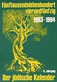 Jüdischer Kalender/1993-94 (5754)/11 - Jahrgang - Fünftausendsiebenhundertvierundfünfzig -