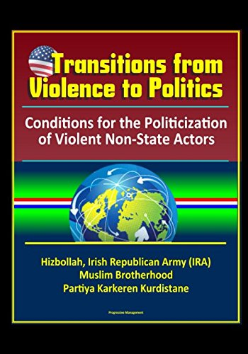 transitions-from-violence-to-politics-conditions-for-the-politicization-of-violent-non-state-actors-