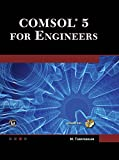 COMSOL 5 for Engineers (English Edition)