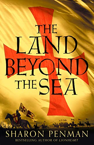 The Land Beyond the Sea by [Penman, Sharon]