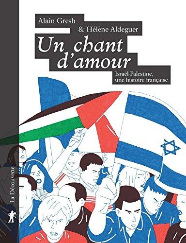 Un chant d'amour : Israël-Palestine, une histoire française