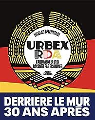 Urbex RDA par Nicolas Offenstadt