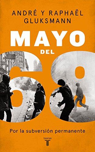 Mayo del 68: Por la subversión permanente (Pensamiento)