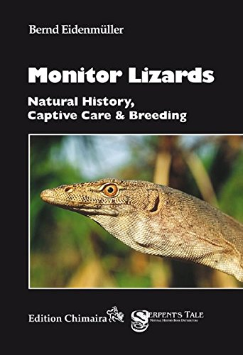 Monitor Lizards: Natural History, Captive Care & Breeding - Monitor Lizard