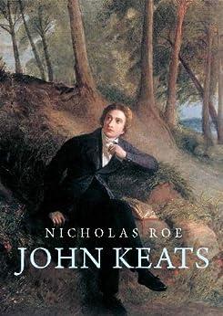 John Keats by [Roe, Nicholas]