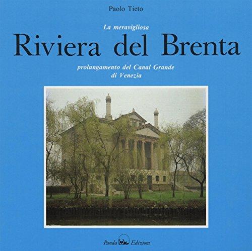 La merveilleuse Riviera del Brenta