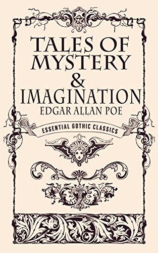 tales-of-mystery-and-imagination-annotated-and-illustrated-essential-gothic-classics-english-edition