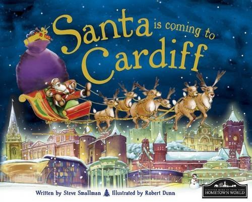 Santa is Coming to Cardiff by Steve Smallman (2012-08-15)