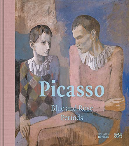 Picasso: Blue and Rose Periods - Pablo Picasso-moderne Kunst