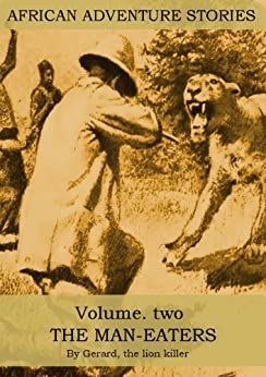 AFRICAN ADVENTURE STORIES VOLUME TWO by [Jules, Gérard, , James, Sutherland, Charles, Bruce]