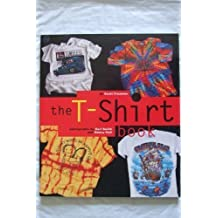 The T-Shirt Book by Scott Fresener (1995-09-02)