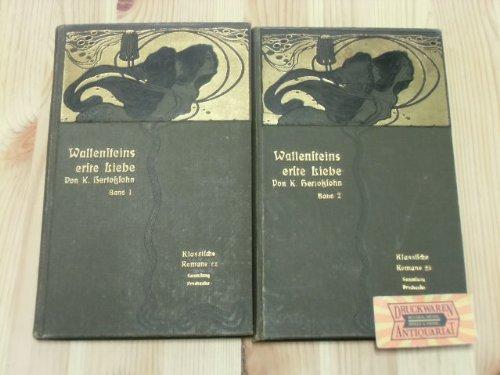 Wallensteins erste Liebe ( 3 Bände komplett)