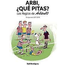 Arbi, ¿qué pitas?: Las Reglas de Árbitro10