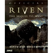 Official Riven Hints and Solutions: The Sequel to Myst (Bradygames Strategy Guides) by William H. Keith (1997-10-15)
