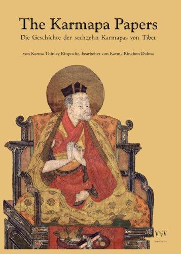 The Karmapa Papers - Die Geschichte der sechzehn Karmapas von Tibet