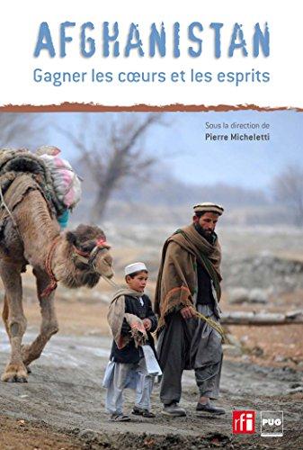 Afghanistan, gagner les cœurs et les esprits
