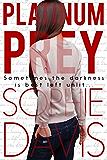 Platinum Prey (Blind Barriers Trilogy #2)