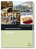 Ein perfektes Wochenende in... Salzburg