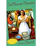 Come l' acqua per cioccolato: a Novel in mensile Installments con ricette, Romances, e Home Remedies (Paperback)-1995Edition