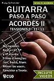 Image de Acordes II - Guitarra Paso a Paso: TENSIONES 9 - 11 - 13 - Digitaciones: bajo en 6ª, 5ª y 4ª cuerda. Estilos y Arreglos: Jazz, Bossa, Blues.